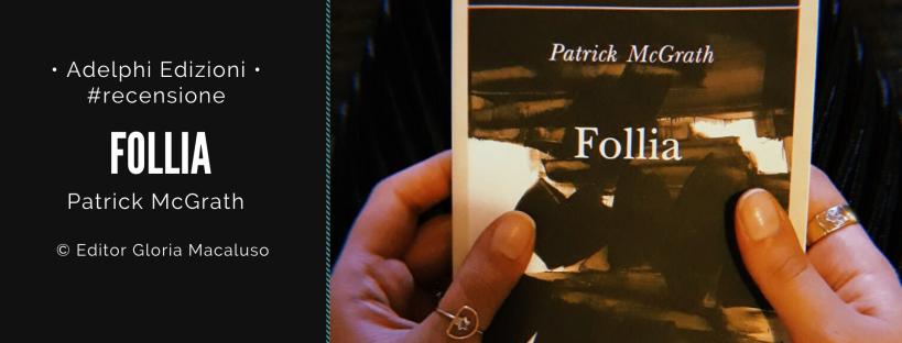 """Recensione libro """"Follia"""" editor Gloria Macaluso"""