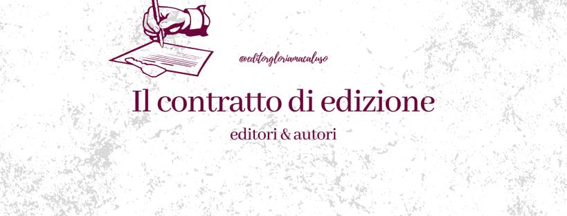 contratto di edizione gloria macaluso editor